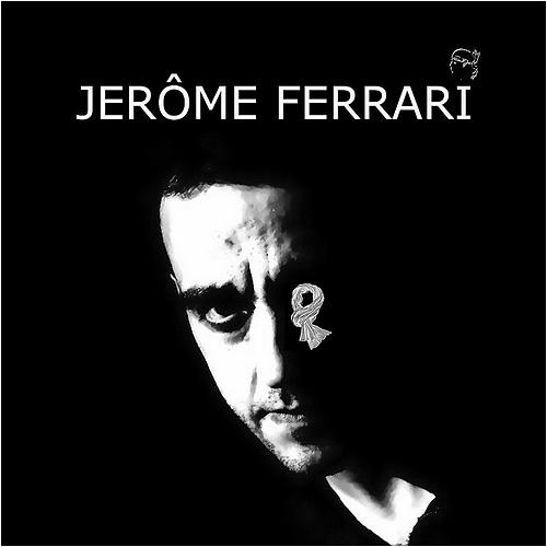 JEROME FERRARI